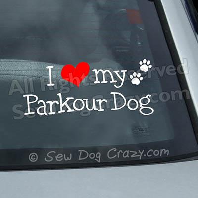I Love my Parkour Dog Car Decal