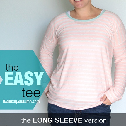 Tutorial: Long sleeved Easy Tee