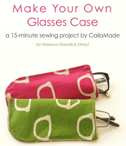 Tutorial: 15-minute eyeglass case