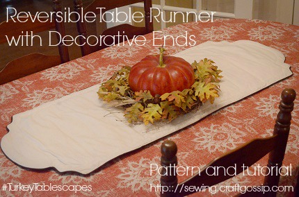 Free Pattern Reversible Insulated Table Runner With Decorative Ends Turkeytablescapes Sewing