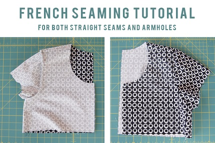 Tutorial: French seams on straight seams and armholes