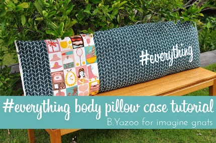 Tutorial Everything Body Pillow Case Sewing