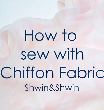 Tips for sewing with chiffon and getting it to behave