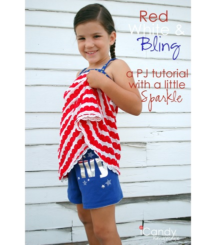 Tutorial: Red, White, and Bling pajamas for little girls