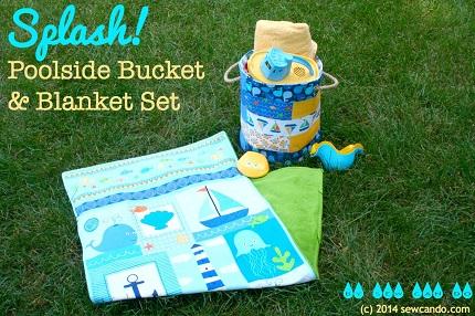 Tutorial: Splash! poolside bucket tote and blanket set