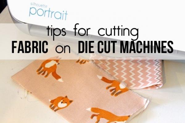 Tutorial: Cutting fabric on a die cutting machine