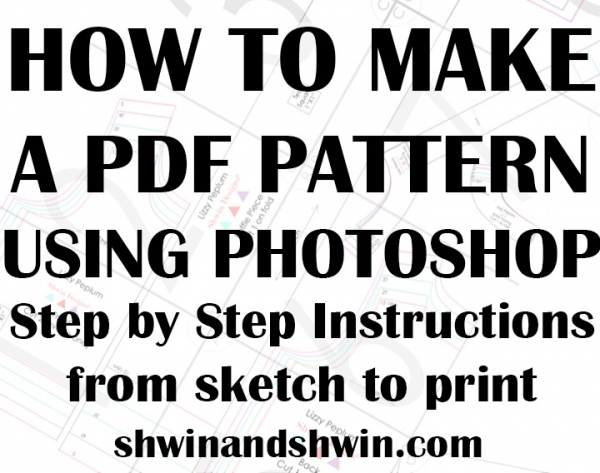 Tutorial: How to make a PDF sewing pattern with Photoshop – Sewing