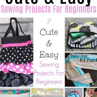 7 Cute & Easy Sewing Projects For Beginners