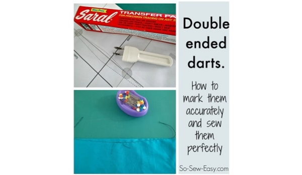 Tutorial: Mark and sew double ended darts