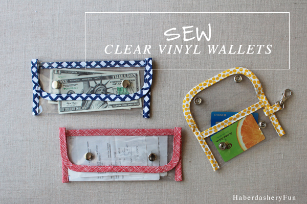 Tutorial Clear Vinyl Wallets Sewing