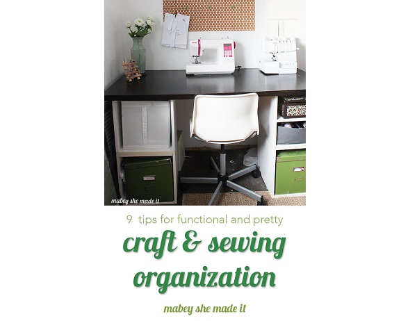 9 Tips for an Organized Sewing or Crafting Space