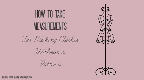 Tutorial: Taking measurement to make your own clothes