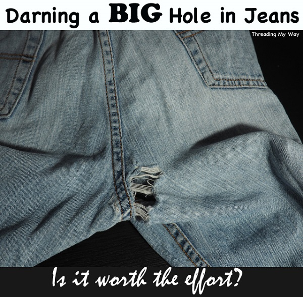 tutorial how to mend large holes in jeans sewing. Black Bedroom Furniture Sets. Home Design Ideas
