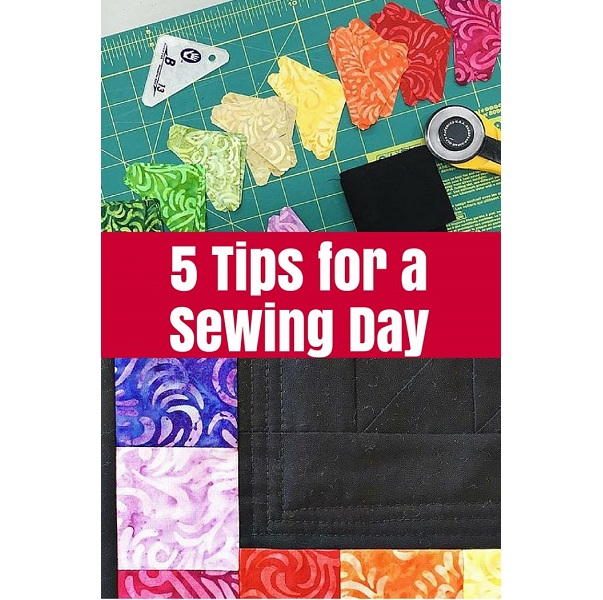 Tips for a successful sewing day