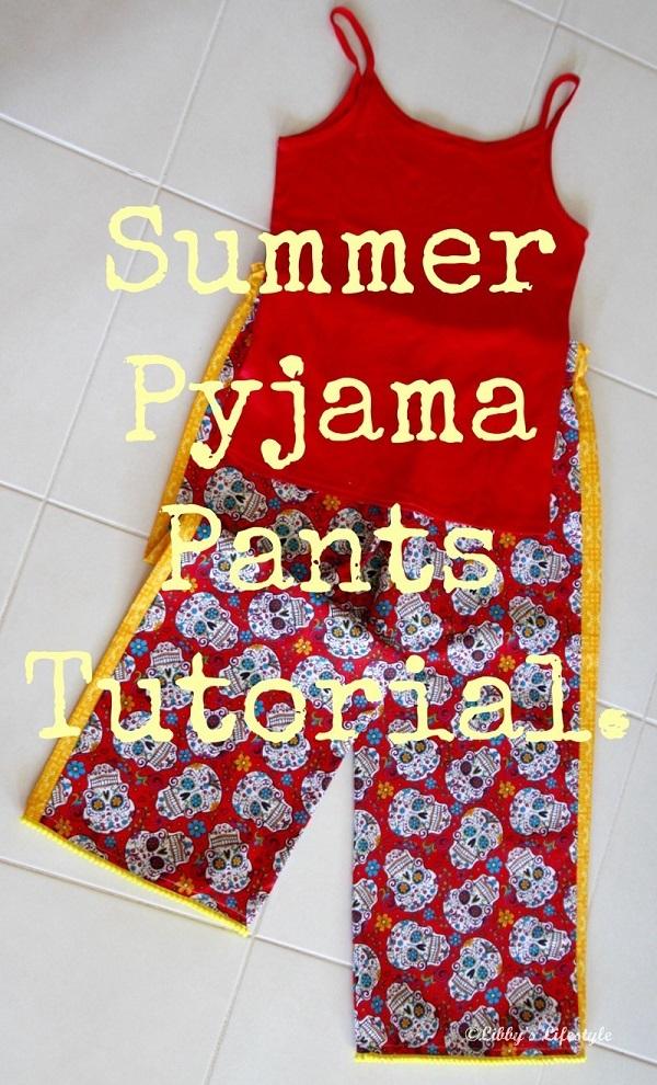 Tutorial: Summer lounging pajama pants
