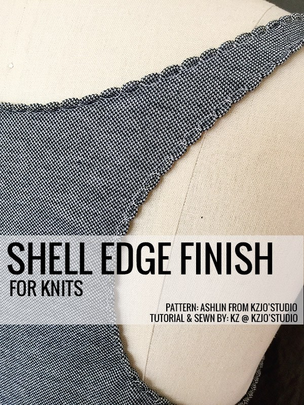 Tutorial Shell Edge Finish For Knit Fabrics Sewing