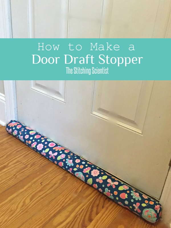 Tutorial Diy Door Draft Stopper Sewing