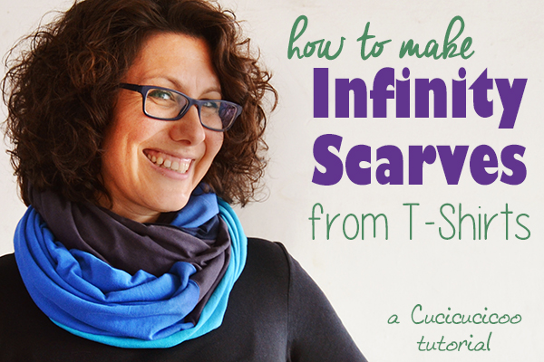 Tutorial: Infinity scarves from old t-shirts