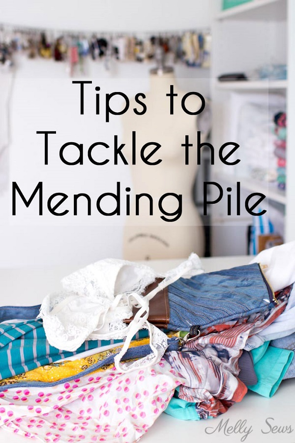 Tips for tackling your mending pile