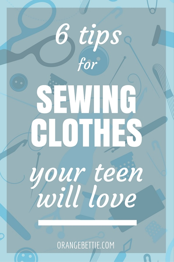 Tips for sewing for teens