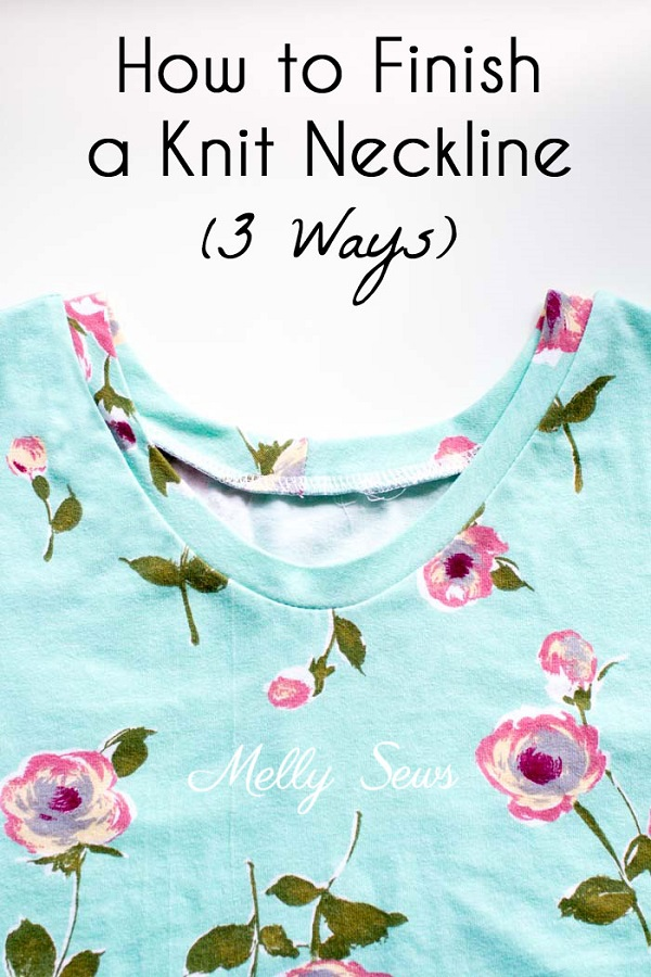 Tutorial: 3 ways to finish a knit neckline
