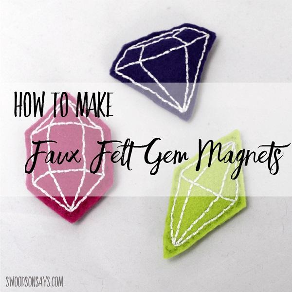Tutorial: Stitched felt gemstone magnets