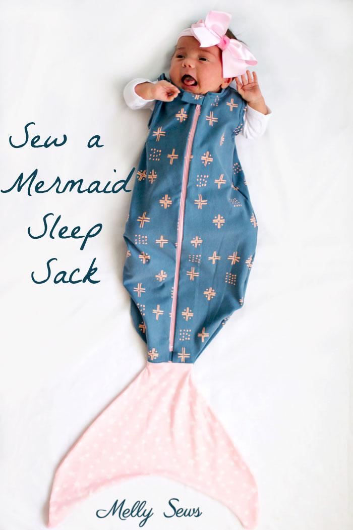 tutorial and pattern mermaid baby sleep sack � sewing