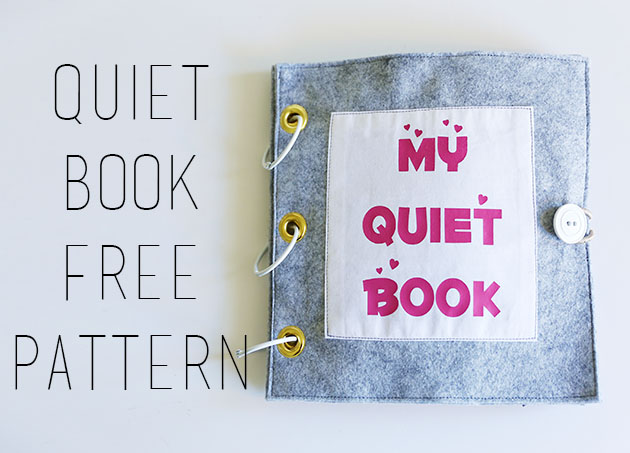 Tutorial and pattern: Fabric quiet book