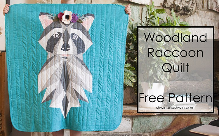 Tutorial and pattern: Woodland racoon quilt