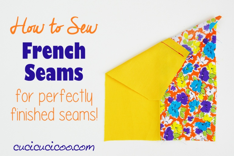 Tutorial: How to sew French seams for a clean finish