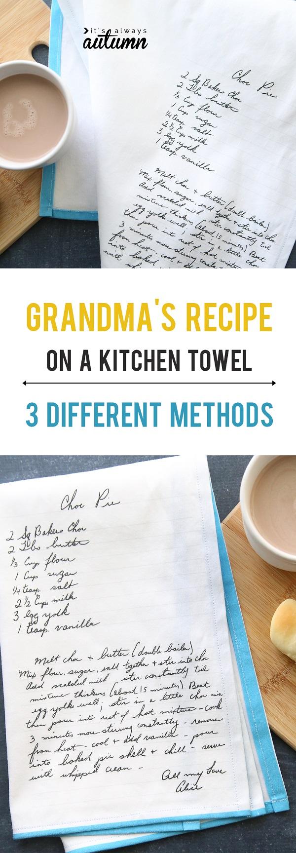 Tutorial: 3 ways to put a handwritten recipe on a tea towel