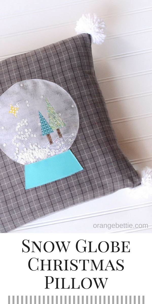 Tutorial and pattern: Snow globe pillow cover