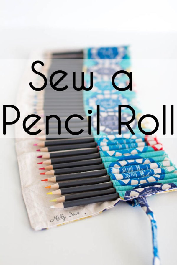 Tutorial: Sew an easy pencil or crayon roll