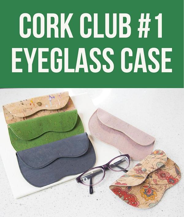 Tutorial and pattern: Cork eyeglass case