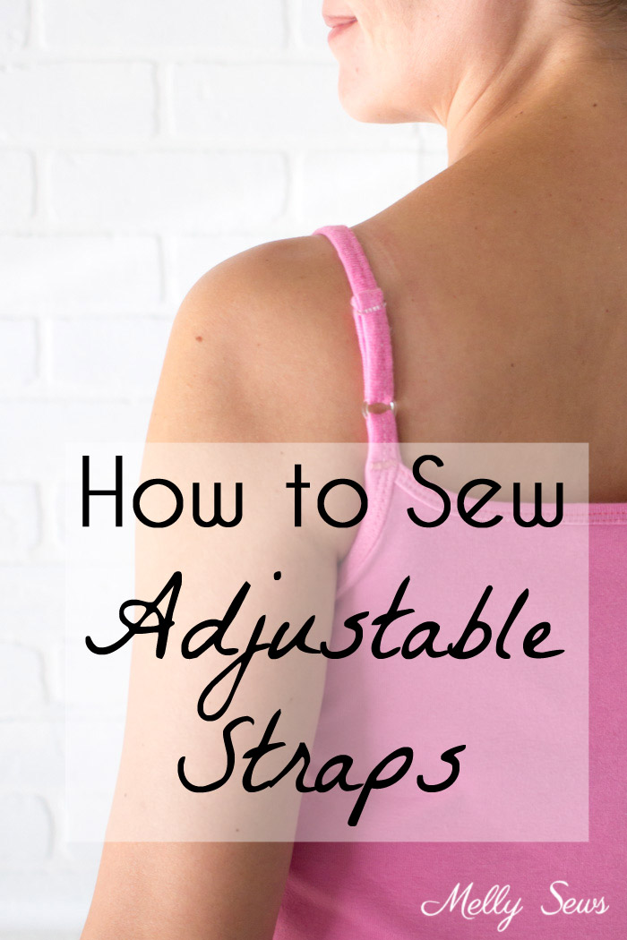 Sewing tutorial: Making adjustable straps