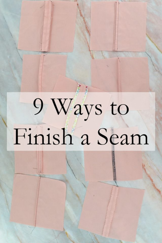 Sewing tutorial: 9 seam finishes you should know