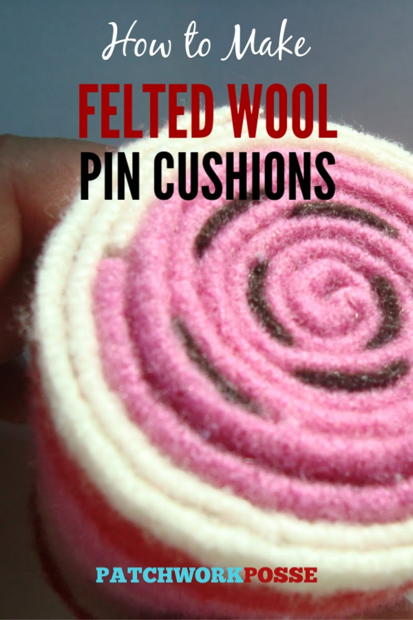 Sewing tutorial: Rolled felted wool pincushion