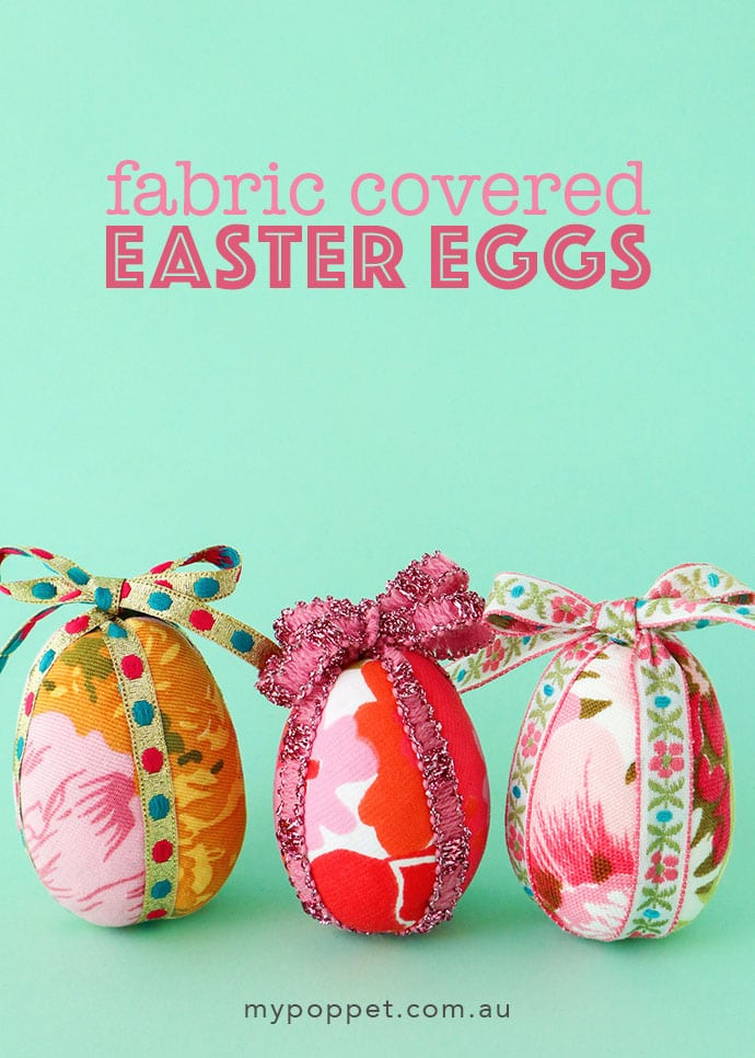 Tutorial: Fabric covered Easter eggs, no sewing required