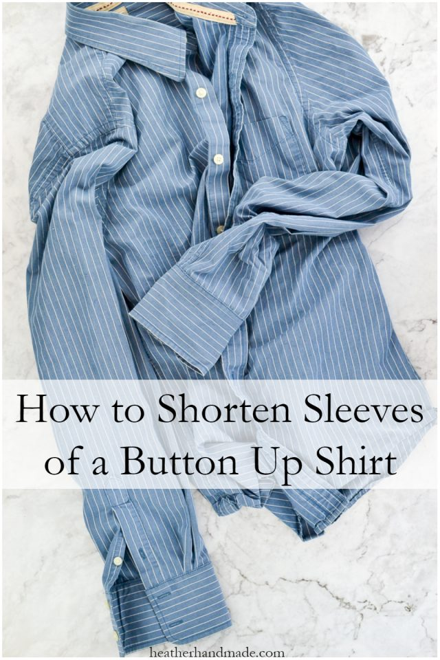 Sewing tutorial: Shorten button up shirt sleeves