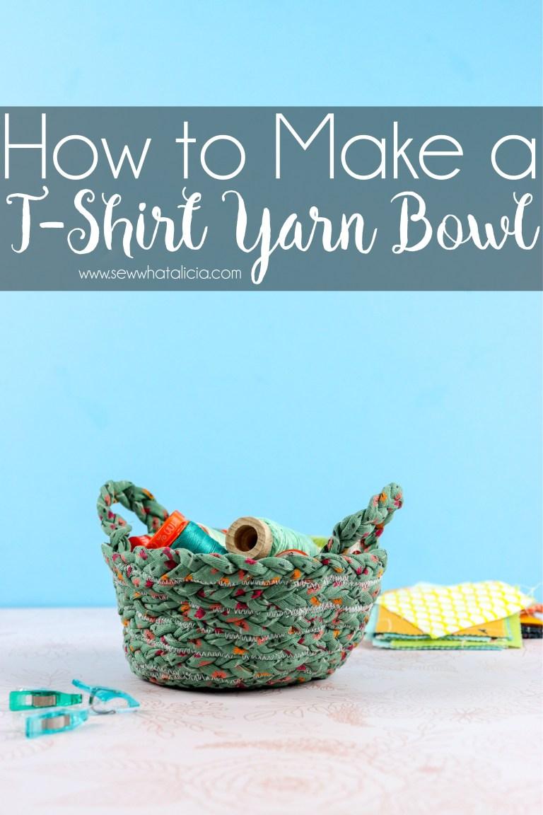 Sewing tutorial: T-shirt yarn bowl