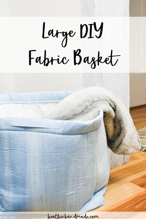 Sewing tutorial: Large fabric basket