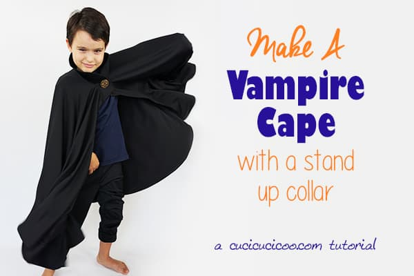 Sewing tutorial: Vampire cape