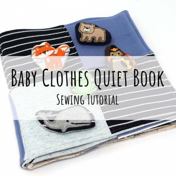 Sewing tutorial: Baby clothes quiet book
