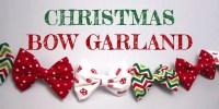 How to make a Christmas Garland - Ribbon Bow-ties