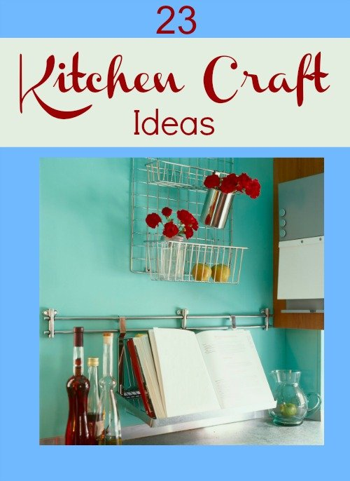 23 kitchen craft ideas