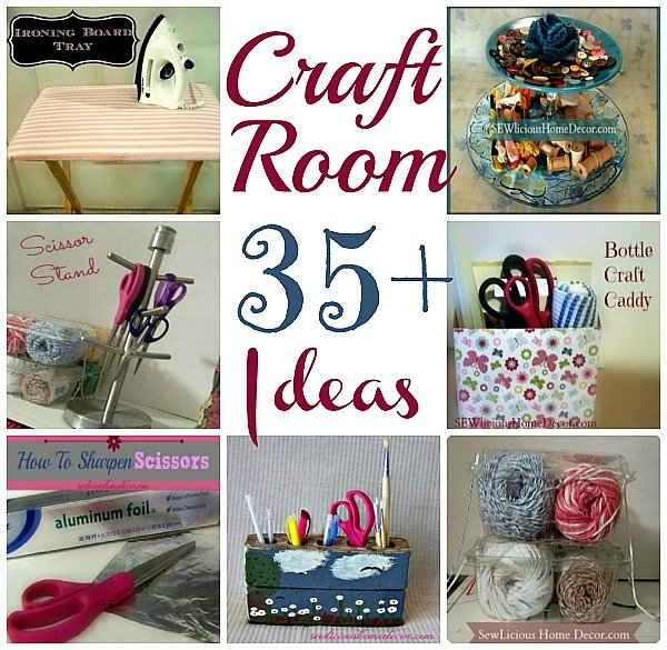 35 CRAFT ORGANIZATION Ideas