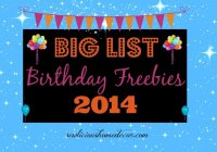 big list of birthday freebies 2014