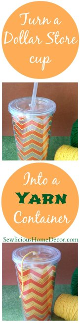 #Cup to #Yarn Container at SewliciousHomeDecor.com