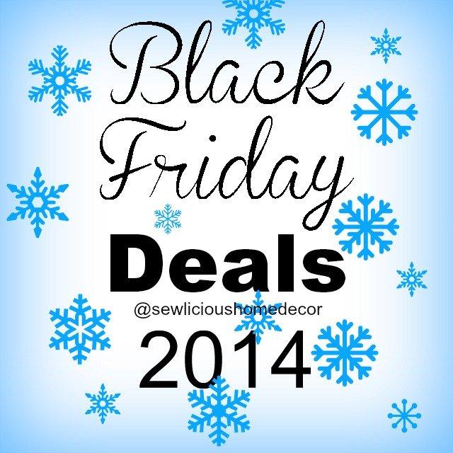 Black Friday Deals 2014 sewlicioushomedecor.com