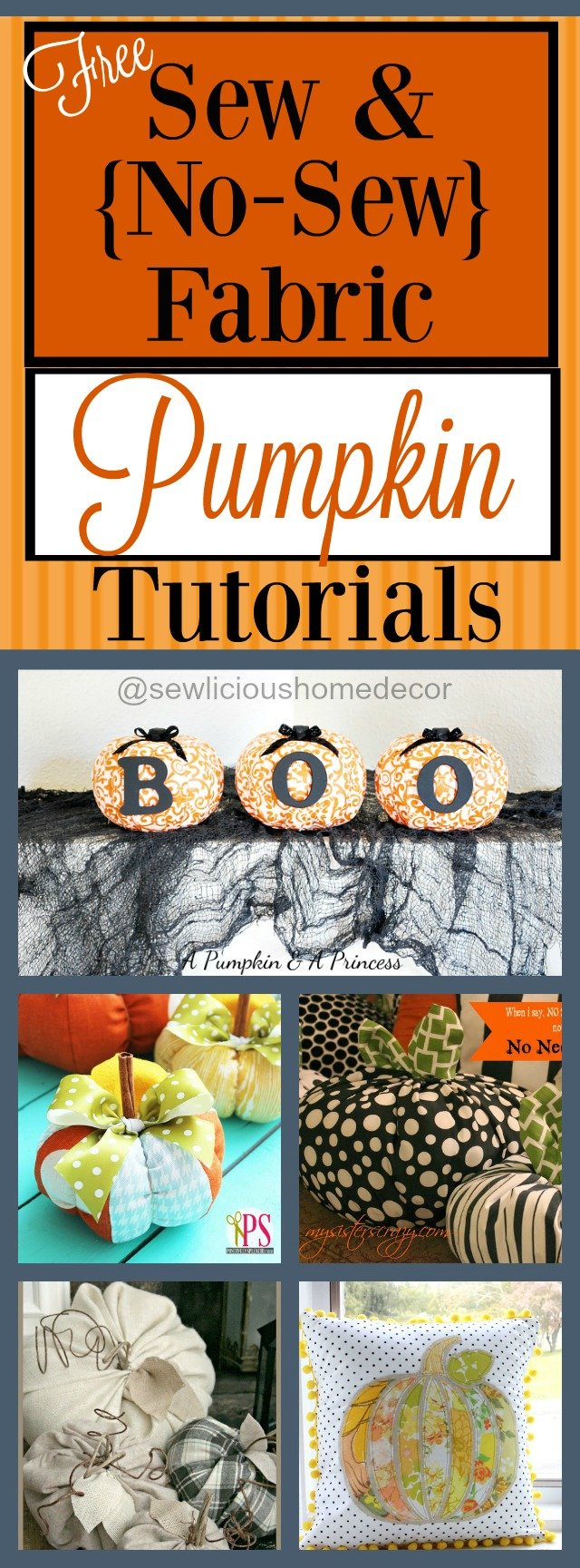 Free Sew and No Sew Pumpkin Tutorials at sewlicioushomedecor.com
